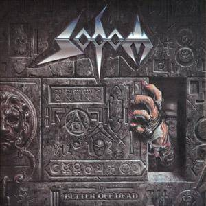 Sodom: Better Off Dead (LP) - Bild 1