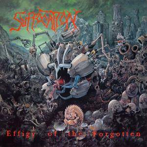 Suffocation: Effigy Of The Forgotten - Cover