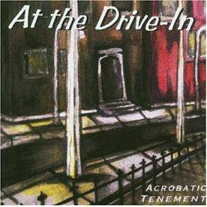 Cover - At The Drive-In: Acrobatic Tenement