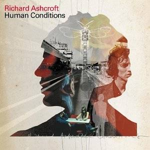 Cover - Richard Ashcroft: Human Conditions