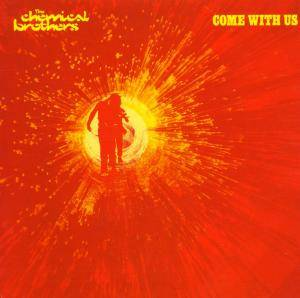 The Chemical Brothers: Come With Us (CD) - Bild 1