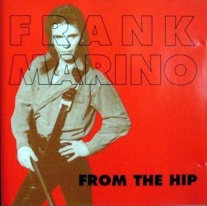 Cover - Frank Marino: From The Hip