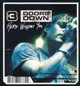 3 Doors Down: Here Without You - Cover