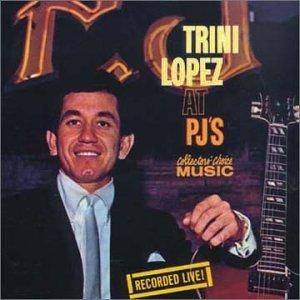 Trini Lopez: Trini Lopez At PJ's - Cover