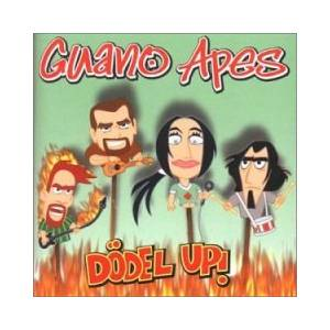 Guano Apes: Dödel Up! - Cover