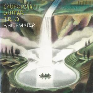 Cover - California Guitar Trio: Whitewater