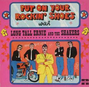 Cover - Long Tall Ernie & The Shakers: Put On Your Rockin' Shoes With