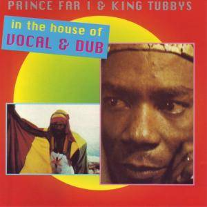 Cover - King Tubby: Prince Far I & King Tubbys In The House Of Vocal & Dub