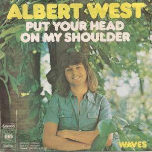 Cover - Albert West: Put Your Head On My Shoulder