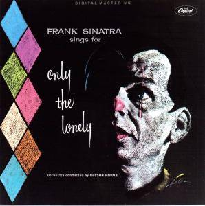Frank Sinatra: Sings For Only The Lonely - Cover