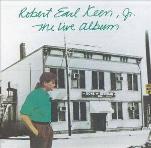 Cover - Robert Earl Keen: Live Album, The
