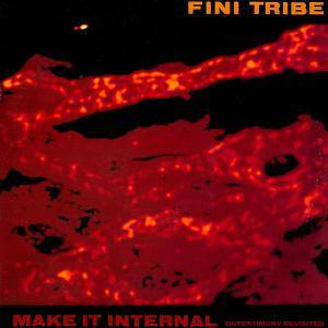 Cover - Finitribe: Make It Internal (Detestimony Revisited)