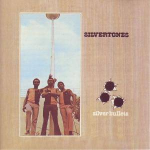 Cover - Silvertones, The: Silver Bullets