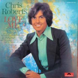 Cover - Chris Roberts: Love Me