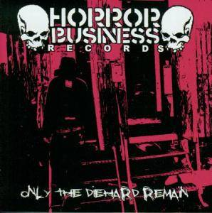 Cover - Rentokill: Horror Business Records - Only The Diehard Remain