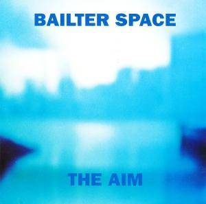 Cover - Bailter Space: Aim, The