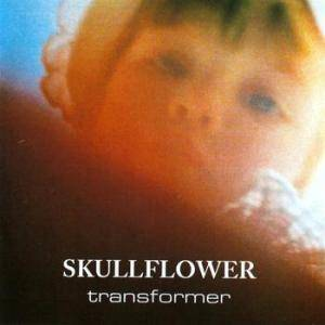 Cover - Skullflower: Transformer