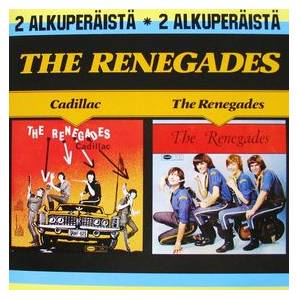 Cover - Renegades, The: Cadillac / The Renegades