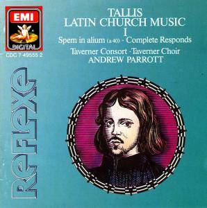 Cover - Thomas Tallis: Latin Church Music I (Spem In Alium, Complete Responds)