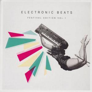 Cover - Hundred In The Hands, The: Electronic Beats - Festival Edition Vol. 1
