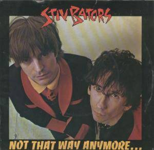 Cover - Stiv Bators: Not That Way Anymore