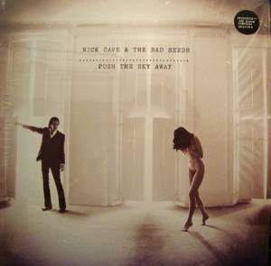 Nick Cave And The Bad Seeds: Push The Sky Away - Cover