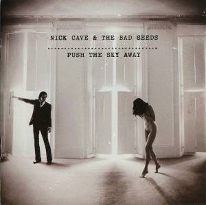 Nick Cave And The Bad Seeds: Push The Sky Away (CD) - Bild 1
