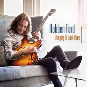 Robben Ford: Bringing It Back Home - Cover