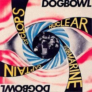 Cover - Dogbowl: Cyclops Nuclear Submarine