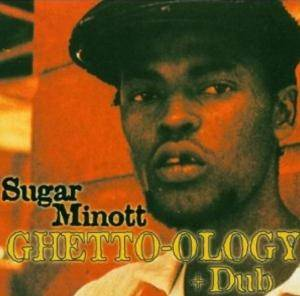 Cover - Sugar Minott: Ghetto-ology & Dub