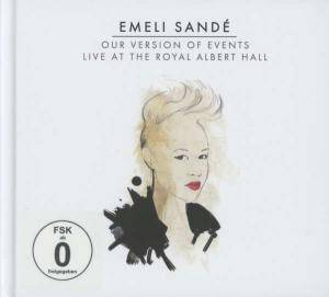Cover - Emeli Sandé: Our Version Of Events - Live At The Royal Albert Hall