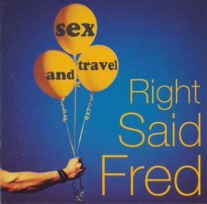 Right Said Fred: Sex And Travel (LP) - Bild 1