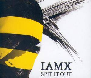 IAMX: Spit It Out - Cover