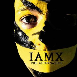 IAMX: Alternative, The - Cover