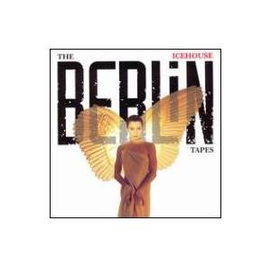 Icehouse: Berlin Tapes, The - Cover