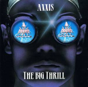 Axxis: The Big Thrill (CD) - Bild 1