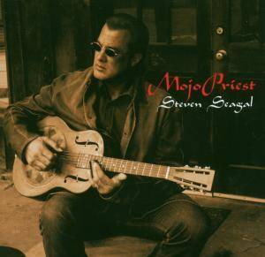 Steven Seagal: Mojo Priest - Cover