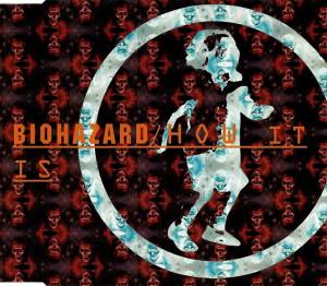 Biohazard: How It Is - Cover