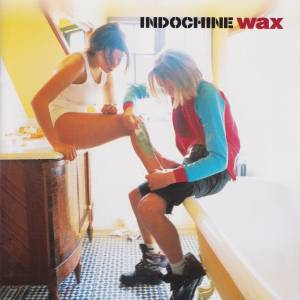 Cover - Indochine: Wax
