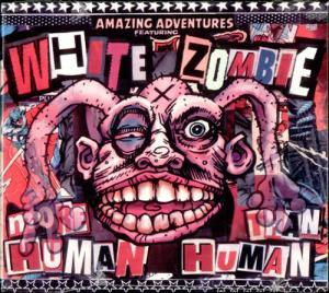 White Zombie: More Human Than Human - Cover