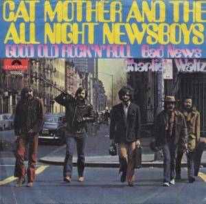 Cover - Cat Mother & The All Night Newsboys: Good Old Rock 'n' Roll