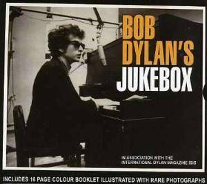 "Cover - Richard ""Rabbit"" Brown: Bob Dylan's Jukebox - The Songs That Inspired The Bard"