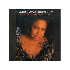 Cover - Shirley Brown: Woman Enough!