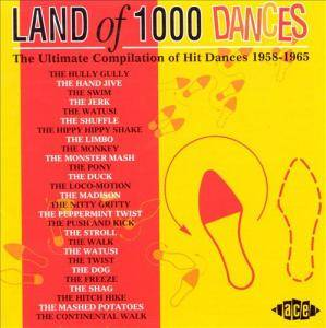 Cover - Chan Romero: Land Of 1000 Dances: The Ultimate Compilation Of Hit Dances 1958-1965