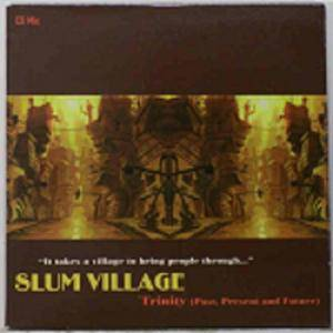 Cover - Slum Village: Trinity (Past, Present And Future) (Promo CD Mix)