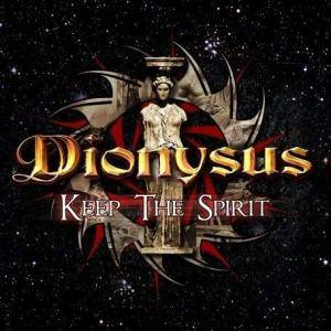 Cover - Dionysus: Keep The Spirit