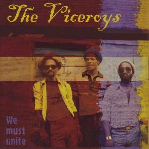 Cover - Viceroys, The: We Must Unite