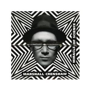 Cover - Marshall Crenshaw: Miracle Of Science