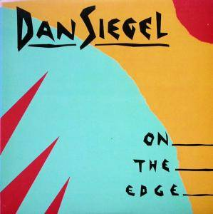 Cover - Dan Siegel: On The Edge