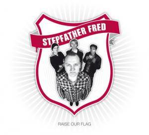 Stepfather Fred: Raise Our Flag - Cover